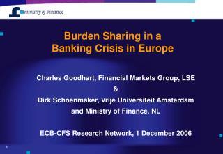 Charles Goodhart, Financial Markets Group, LSE & Dirk Schoenmaker, Vrije Universiteit Amsterdam