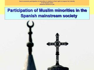 Participation of Muslim minorities in the Spanish mainstream society