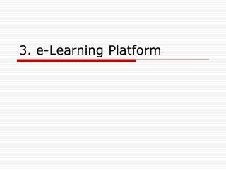 3. e-Learning Platform