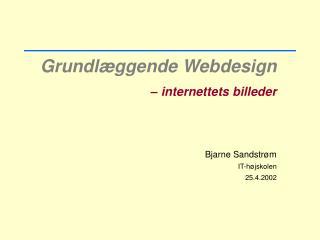 Grundlæggende Webdesign – internettets billeder