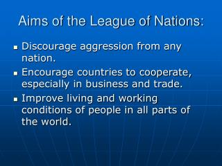 Aims of the League of Nations: