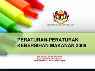 PERATURAN-PERATURAN KEBERSIHAN MAKANAN 2009