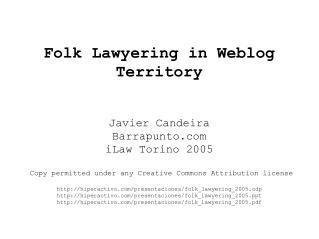 Folk Lawyering in Weblog Territory
