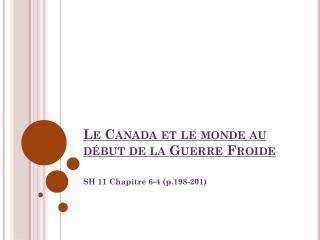 Le Canada et le monde au début de la Guerre Froide