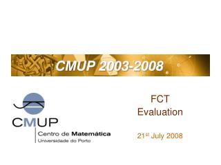 CMUP 2003-2008