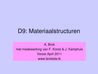 D9: Materiaalstructuren