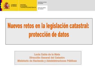 Nuevos retos en la legislación catastral:  protección de datos