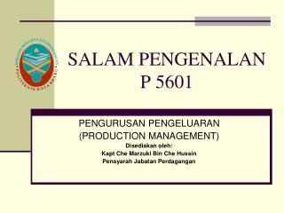 SALAM PENGENALAN  P 5601