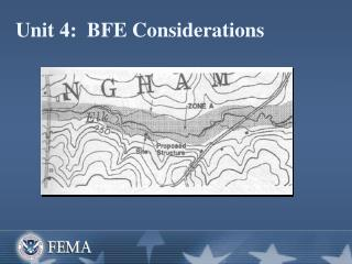 Unit 4:  BFE Considerations