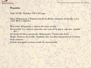 Pergamino Siglo XVIII. Medidas: 290 x 205 mm.