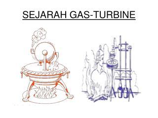 SEJARAH GAS-TURBINE