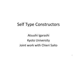 Self Type Constructors
