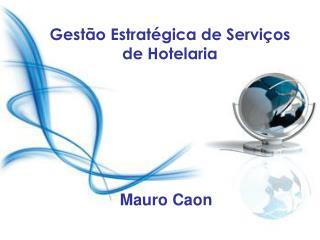 Gestão Estratégica de Serviços de Hotelaria