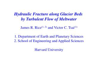 Hydraulic Fracture along Glacier Beds  by Turbulent Flow of Meltwater