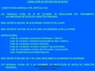 LEGISLACIÓN DE PROTECCIÓN DE DATOS CONSTITUCIÓN ESPAÑOLA 1978, ARTÍCULO 18.4