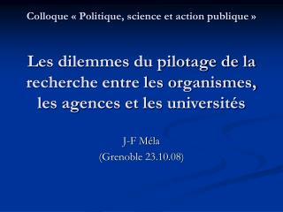 J-F M�la (Grenoble 23.10.08)