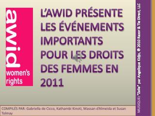 L'AWID PRÉSENTE LES ÉVÉNEMENTS IMPORTANTS POUR LES DROITS DES FEMMES EN 2011