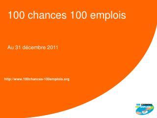 100 chances 100 emplois
