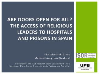 Are doors open for all? The access of religious leaders to hospitals and prisons in Spain