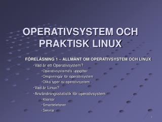 OPERATIVSYSTEM OCH PRAKTISK LINUX