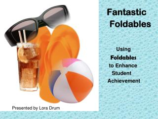 Fantastic     Foldables