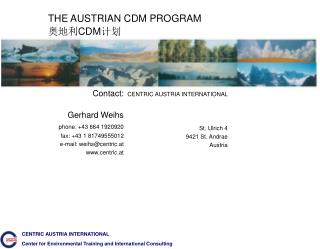THE AUSTRIAN CDM PROGRAM 奥地利 CDM 计划