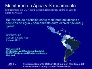 Monitoreo de Agua y Saneamiento Metodología del JMP para la estimación global sobre el uso de