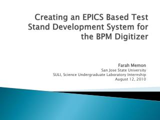 Creating an EPICS Based Test Stand Development System for the BPM Digitizer