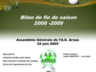 Bilan de fin de saison 2008 -2009