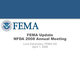 FEMA Update NFDA 2008 Annual Meeting