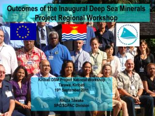 Outcomes of the Inaugural Deep Sea Minerals Project Regional Workshop