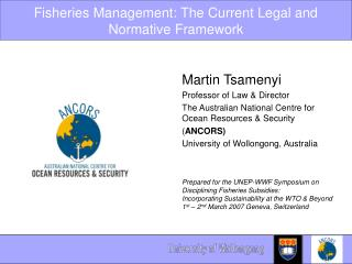 Fisheries Management: The Current Legal and Normative Framework