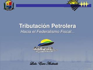 Tributación Petrolera