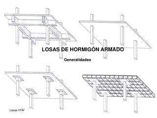 LOSAS DE HORMIG�N ARMADO