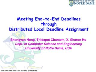 Meeting End-to-End Deadlines  through  Distributed Local Deadline Assignment