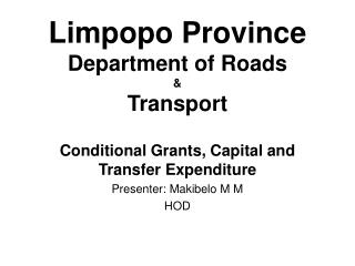 Limpopo Province Department of Roads  Transport