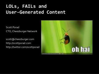 LOLs, FAILs and  User-Generated Content