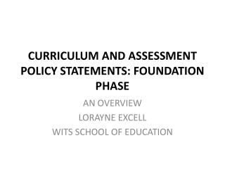 CURRICULUM AND ASSESSMENT POLICY STATEMENTS: FOUNDATION PHASE