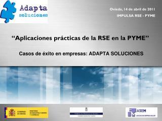 �Aplicaciones pr�cticas de la RSE en la PYME�
