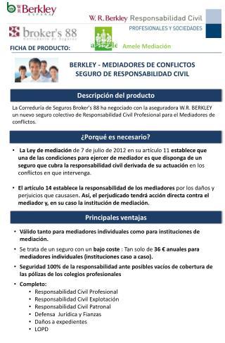 BERKLEY - MEDIADORES DE CONFLICTOS SEGURO DE RESPONSABILIDAD CIVIL