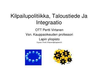 Kilpailupolitiikka, Taloustiede Ja Integraatio