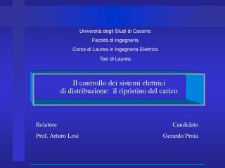 Universit� degli Studi di Cassino Facolt� di Ingegneria Corso di Laurea in Ingegneria Elettrica