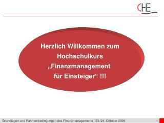 """Herzlich Willkommen zum Hochschulkurs """"Finanzmanagement  für Einsteiger"""" !!!"""