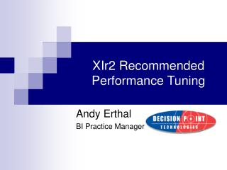 XIr2 Recommended Performance Tuning