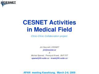 CESNET  Activities  in  Medical Field