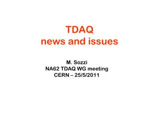 TDAQ  news and issues