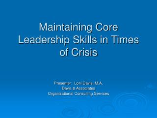 Maintaining Core Leadership Skills in Times of Crisis