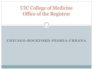 UIC College of Medicine Office of the Registrar