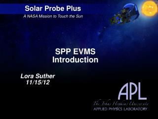 SPP EVMS  Introduction