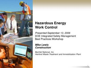 Mike Lewis Construction Bechtel National, Inc. Hanford Waste Treatment and Immobilization Plant